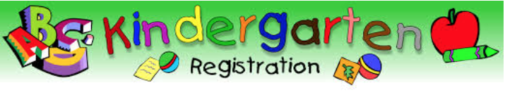 AN image that says Kindergarten Registration